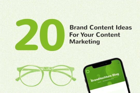 Brand Content Ideas for Your Content Marketing