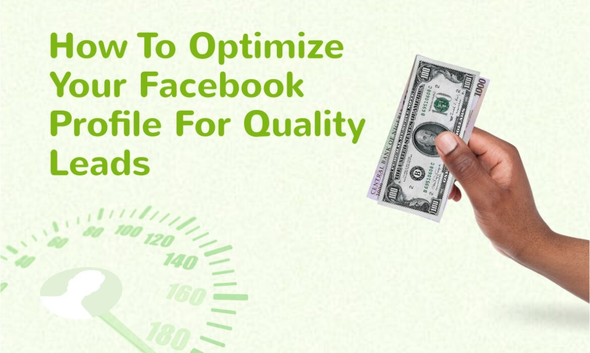 How to get quality leads on Facebook